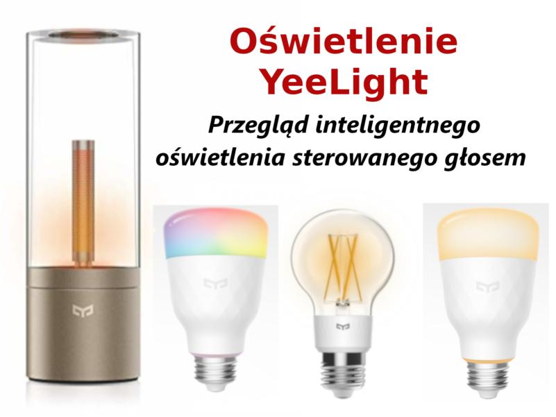 Oświetlenie Xiaomi Yeelight